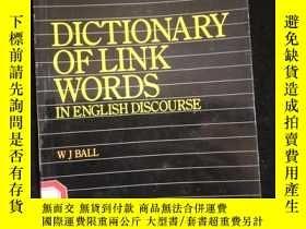 二手書博民逛書店Dictionary罕見of Link Words in English DiscourseY16149