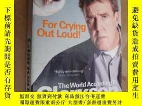 二手書博民逛書店For罕見Crying Out Loud [大聲哭出來]Y146