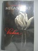 【書寶二手書T7/原文小說_C2Q】Broken_Hart, Megan