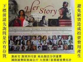 二手書博民逛書店Her罕見Story: A Timeline of the Women Who Changed America 英