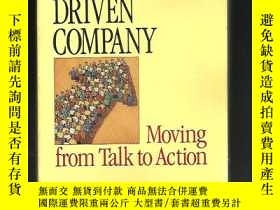 二手書博民逛書店The罕見Customer-Driven Company: Moving from Talk to Action奇