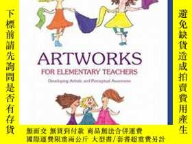 二手書博民逛書店ARTWORKS罕見FOR ELEMENTARY TEACHER
