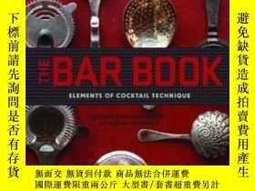 二手書博民逛書店The罕見Bar Book: Elements Of Cocktail TechniqueY364682 Je
