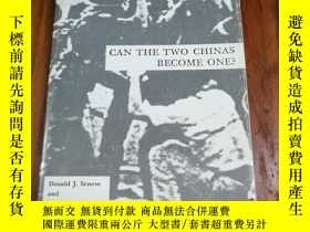 二手書博民逛書店Can罕見the Two Chinas Become One?