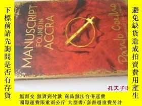 二手書博民逛書店英文原版罕見Manuscript Found in AccraY7215 Paulo Coelho n a