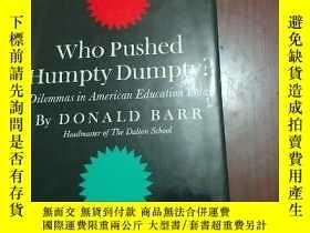 二手書博民逛書店WHO罕見PUSHED HUMPTY DUMPTY? DILEM