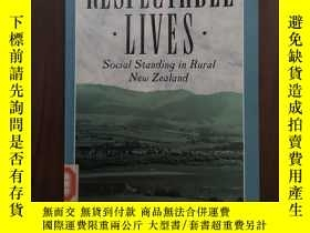 二手書博民逛書店Respectable罕見Lives: Social Standing in Rural New Zealand奇