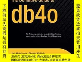 二手書博民逛書店The罕見Definitive Guide To Db4oY256260 Paterson, Jim  Edl