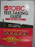 【書寶二手書T1/語言學習_ZGY】New TOEIC test-taking guide : 應考策略&關鍵字彙_陳豫弘, 王琳詔