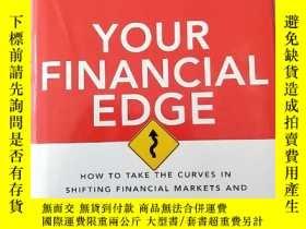 二手書博民逛書店YOUR罕見FINANCIAL EDGE (HOW TO TAKE THE CURVES IN SHIFTING