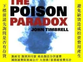 二手書博民逛書店The罕見Poison ParadoxY255174 John