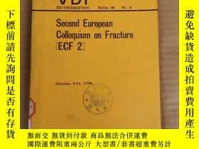 二手書博民逛書店VDI罕見second European colloquium on fracture(P074)Y17341