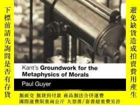 """二手書博民逛書店Kant s罕見 groundwork For The Metaphysics Of Morals -康德的""""道德"""