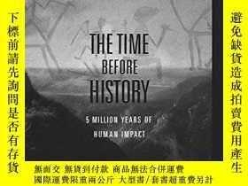 二手書博民逛書店The罕見Time before History - 5 mil