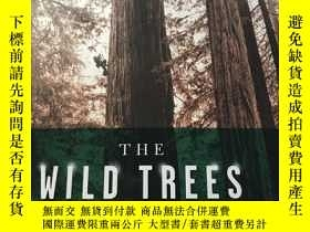 二手書博民逛書店The罕見Wild Trees: A Story of Pass