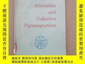 二手書博民逛書店adsorption罕見and collective paramagnetism(P1421)Y173412
