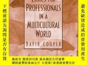 二手書博民逛書店Ethics罕見For Professionals In A Multicultural WorldY3646