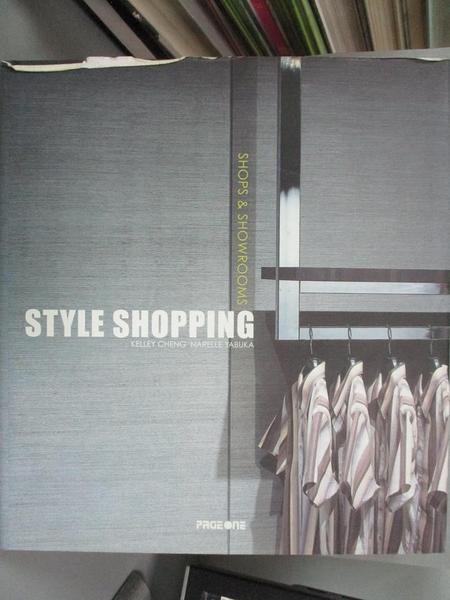 【書寶二手書T9/設計_JC7】Style Shopping: Shops & Showrooms_Cheng, Kelley/ Yabuka, Narelle (EDT)
