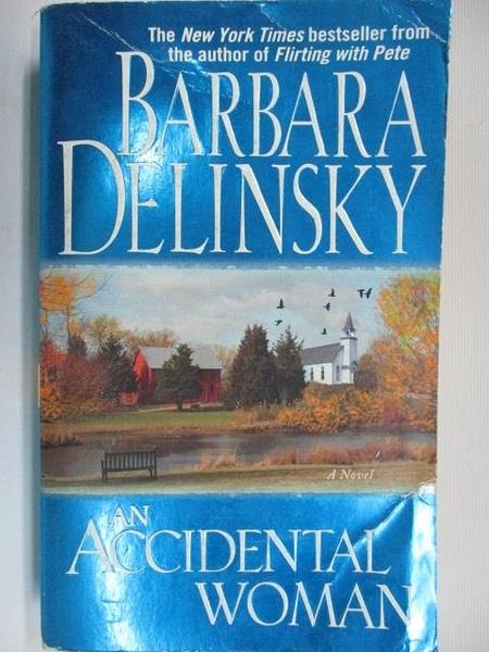 【書寶二手書T1/原文小說_B8A】An Accidental Woman_Barbara Delinsky