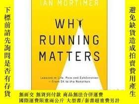 二手書博民逛書店跑步爲什麼重要罕見英文原版 Why Running Matter