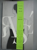 【書寶二手書T6/原文小說_CX1】Loves That Bind_Rios, Julian/ Grossman, Edith (TRN)/ Grossman, Edith