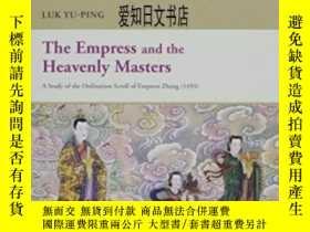二手書博民逛書店【罕見】The Empress And The Heavenly
