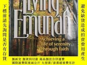 二手書博民逛書店Living罕見Emunah - Achieving A Life of Serenity through Fai