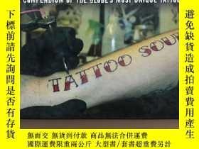 二手書博民逛書店A罕見compendium of the globes most unique tattoos(英文原版,獨特紋身