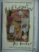 【書寶二手書T6/原文小說_MOF】Regeneration_Pat Barker