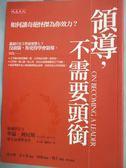 【書寶二手書T1/財經企管_HHT】領導不需要頭銜_李元墩, 華倫.班尼