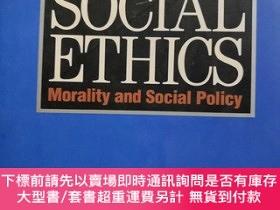 二手書博民逛書店SOCIAL罕見ETHICS Morality and Social Policy (Fourth Edition