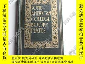 二手書博民逛書店【罕見】美國大學藏書票集 Some American colle