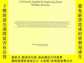 二手書博民逛書店Where罕見The Weather Meets The Road: A Research Agenda For