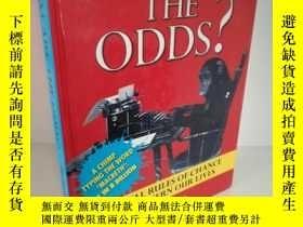 二手書博民逛書店What罕見Are the Odds? The Real Rul