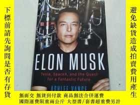二手書博民逛書店ELON罕見MUSK:how the billionaire C
