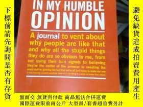 二手書博民逛書店in罕見my humble opinionY15389