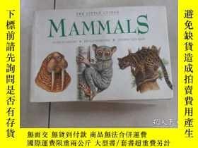 二手書博民逛書店英文書:罕見MAMMALS THE LITTLE GUIDES 共320頁 32開 詳見圖片Y15969