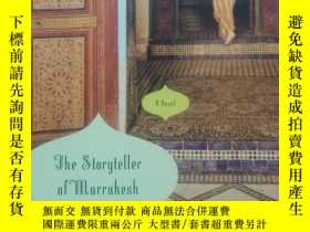 二手書博民逛書店The罕見Storyteller of MarrakeshY26