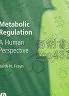 二手書R2YB b《Metabolic Regulation:A Human P