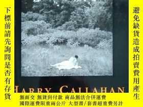 二手書博民逛書店HARRY罕見CALLAHHAN 攝影集Y369882 Konemann Aperture基金會 出版199