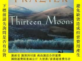 二手書博民逛書店Thirteen罕見Moons by Charles Frazi