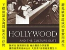 二手書博民逛書店Hollywood罕見And The Culture EliteY256260 Peter Decherney