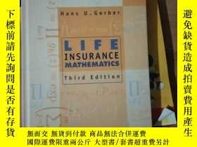 二手書博民逛書店英文原版罕見Life Insurance Mathematics