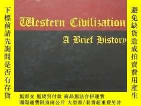 二手書博民逛書店Western罕見Civilization, a Brief HistoryY216888 Marvin Pe