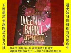 二手書博民逛書店嘮叨女王罕見Queen of Babble in the Big
