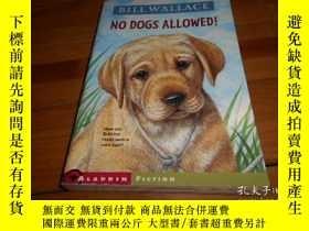 二手書博民逛書店NO罕見DOGS ALLOWED!Y20470 BILL WAL