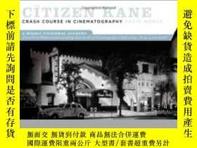 二手書博民逛書店The罕見Citizen Kane Crash Course In CinematographyY364682
