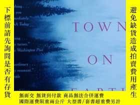 二手書博民逛書店The罕見Last Town on EarthY266176 T
