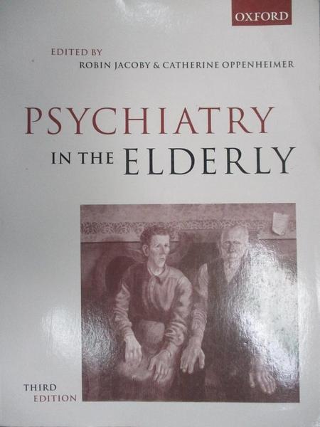 【書寶二手書T7/大學理工醫_DOG】Psychiatry in the Elderly