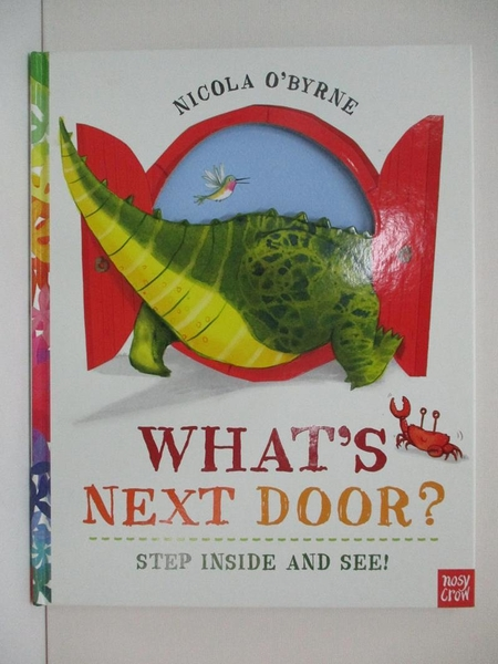 【書寶二手書T5/原文小說_KW8】What's Next Door?_O'Byrne, Nicola